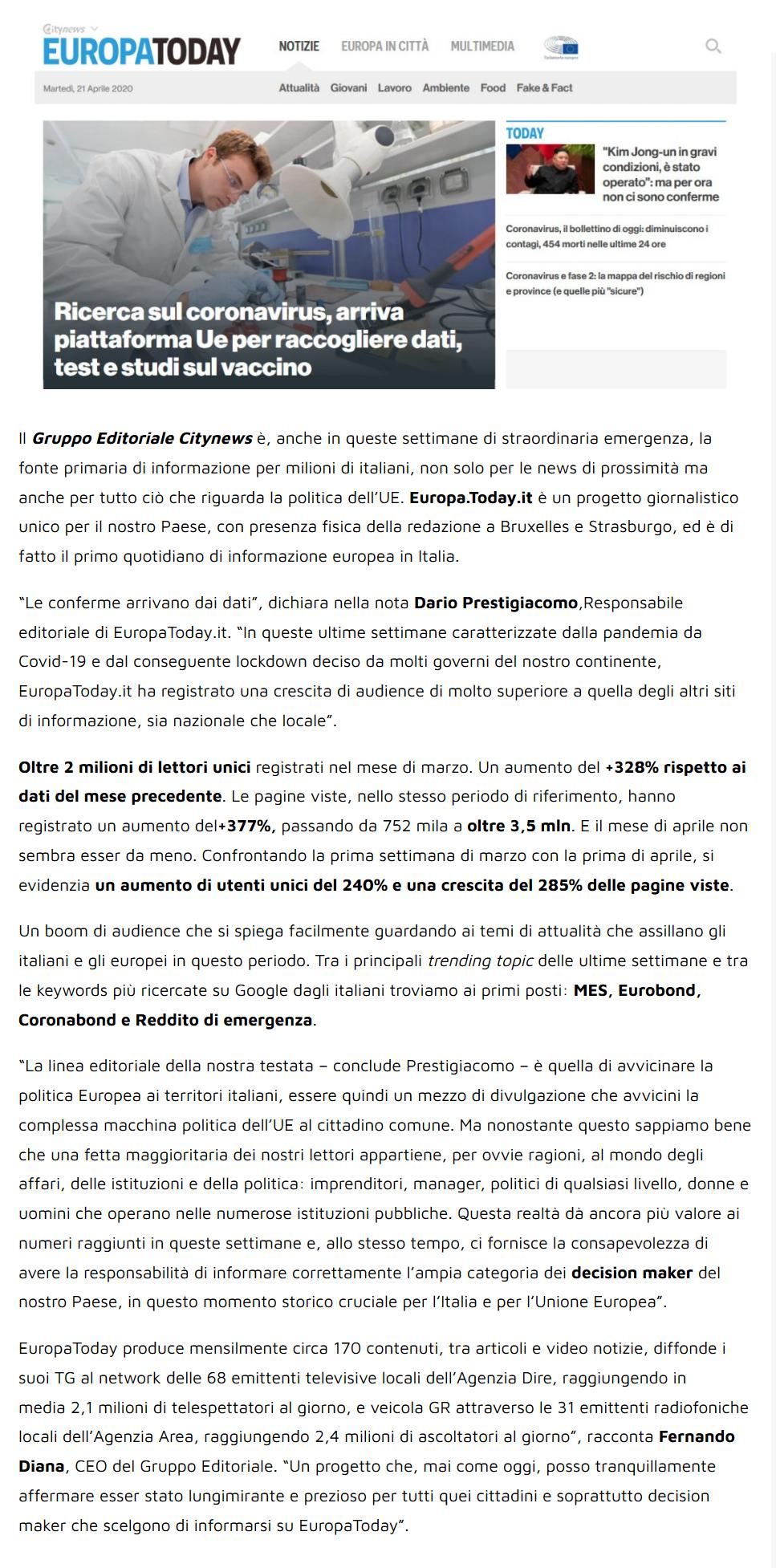 Con oltre 2 milioni di utenti unici Europa.Today.it (Gruppo Editoriale Citynews) è il primo mezzo d'informazione italiano sulla politica UE - YouMark, 21 aprile 2020-2